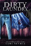 Dirty Laundry: Not everything is what it seems.