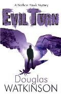 Evil Turn: A Nathan Hawk Mystery