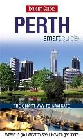Insight Guides: Perth Smart Guide
