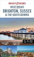 Insight Guides Great Breaks Brighton Sussex & the South Downs