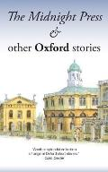 The Midnight Press: And Other Oxford Stories