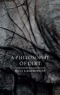 Philosophy of Dirt