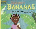 Julianas Bananas Where Do Your Bananas Come From