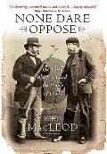 None Dare Oppose