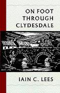 On Foot Through Clydesdale