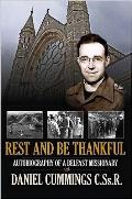Rest and Be Thankful: Autobiography of a Belfast Missionary