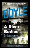 A River of Bodies: The Deeper He Goes the Darker It Gets ...