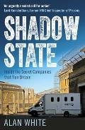 Shadow State: Inside the Secret Companies That Run Britain