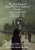 The MX Book of New Sherlock Holmes Stories Part II: 1890 to 1895