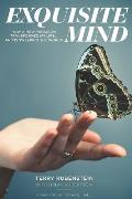 Exquisite Mind - How Three Principles Transformed My Life, and how they can Transform Yours