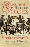 Monstrous Little Voices, Volume 1: New Tales Shakespeare's Fantasy World