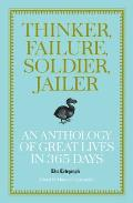 Thinker, Failure, Soldier, Jailer: an Anthology of Great Lives in 365 Days - the Telegraph