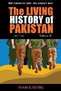 The Living History of Pakistan (2012-2013) - Volume II