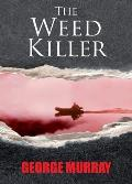 The Weed Killer
