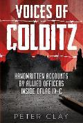 Voices of Colditz The YMCA Notebook from Oflag IVC