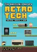 Nostalgia Nerds History of Tech Computer Consoles & Games