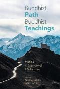 Buddhist Path, Buddhist Teachings: Studies in Memory of L.S. Cousins