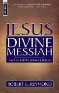 Jesus Divine Messiah The New & Old Testament Witness
