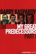 Garry Kasparov on My Great Predecessors, Part One