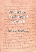 Studies in Traditional Cornish