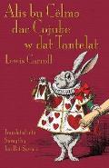 Alis Bu C?lmo Dac Cojube W DAT Tantelat: Alice's Adventures in Wonderland in Surayt (Turoyo)
