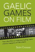 Gaelic Games on Film