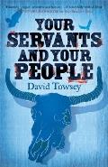 Your Servants and Your People: The Walkin' Book 2