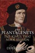 Plantagenets The Kings That Made Britian