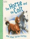 Horse And The Colt, The