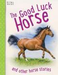 Good Luck Horse, The