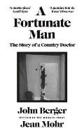 Fortunate Man: the Story of a Country Doctor