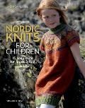 Nordic Knits for Children 15 cosy knits for ages 3 to 9