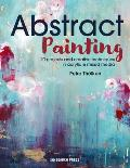 Abstract Painting 20 projects & creative techniques in acrylic & mixed media