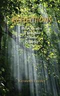 Reflections: Short stories, thoughts, poems, novella