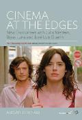 Cinema at the Edges: New Encounters with Julio Medem, Bigas Luna and Jos? Luis Guer?n