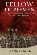 Fellow Tribesmen: The Image of Native Americans, National Ientity, and Nazi Ideology in Germany