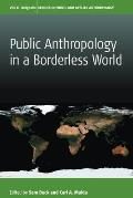 Public Anthropology in a Borderless World