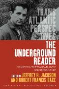 The Underground Reader: Sources in the Transatlantic Counterculture