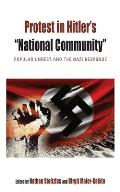 Protest in Hitler's national Community: Popular Unrest and the Nazi Response