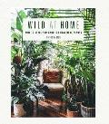 Wild at Home How to style & care for beautiful plants