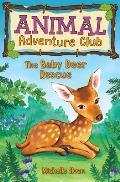 Animal Adventure Club 01 Baby Deer Rescue