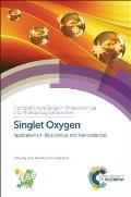 Singlet Oxygen: Applications in Biosciences and Nanosciences