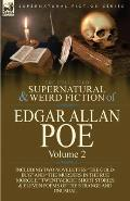 The Collected Supernatural and Weird Fiction of Edgar Allan Poe-Volume 2: Including Two Novelettes the Gold-Bug and the Murders in the Rue Morgue,