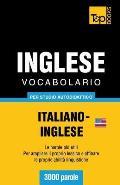 Vocabolario Italiano-Inglese americano per studio autodidattico - 3000 parole