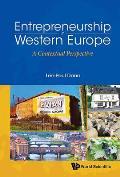 Entrepreneurship in Western Europe: A Contextual Perspective
