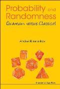 Probability & Randomness Quantum versus Classical