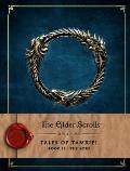 Elder Scrolls Online Tales of Tamriel Volume 2 The Lore