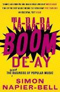 Ta Ra Ra Boom de Ay The Dodgy Business of Popular Music
