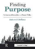 Finding Purpose Environmental Stewardship As A Personal Calling