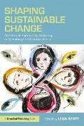 Shaping Sustainable Change: The Role of Partnership Brokering in Optimising Collaborative Action